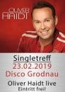 Grodnau Disco Singletreff mit Oliver Haidt 23.2.19 ab 18h Bretteljause und am NM Therme oder Langlaufen Infos +436644512100 mit