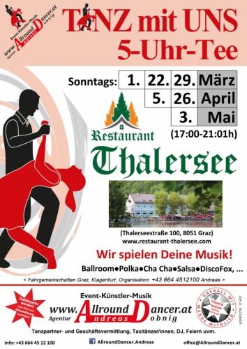 Thalersee Restaurant TmU 5Uhr Tee So 1.3. / 22.3. / 29.3. / 5.4./ 26.4./ 3.5. von 17-21:01 mit dem Freizeit&Tanzclub Andreas&
